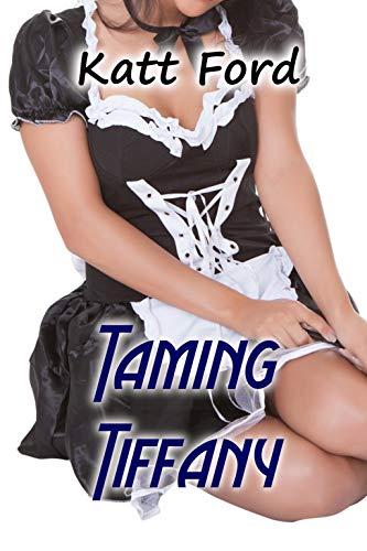 Taming Tiffany (Ms Robertson Book 6)