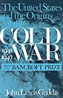 The United States and the Origins of the Cold War: 1941-1947 (Contemporary American History Series)