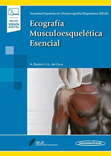 Ecografia musculoesqueletica esencial (incluye version digital) (Incluye versión digital)