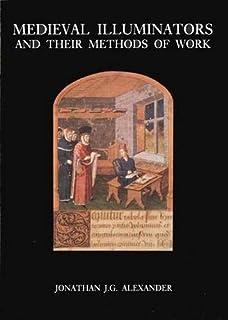 Medieval Illuminators & their Methods of Work (Paper)