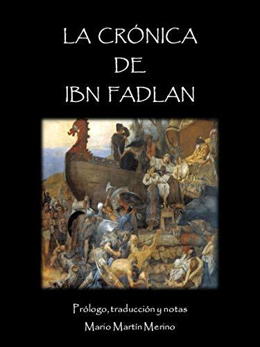 La crónica de ibn Fadlan