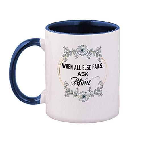 Gekleurde handvat koffiemok wanneer alle andere mislukt. Vraag Mimi Keramische Thee Beker, 11 OZ - Blauw Binnen/Handvat Thee of Koffiemok