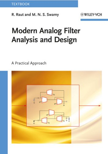 Modern Analog Filter Analysis and Design: A Practical Approach (English Edition)