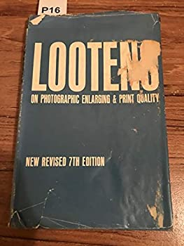 Hardcover Lootens on Photographic Enlarging and Print Quality (7th Ed. ) Book