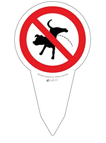Verbotsschild - Kein Hunde pinkeln - Gesamtlänge 28 cm - Durchmesser 16 cm – 4 mm AluDibondd Verbundplatte