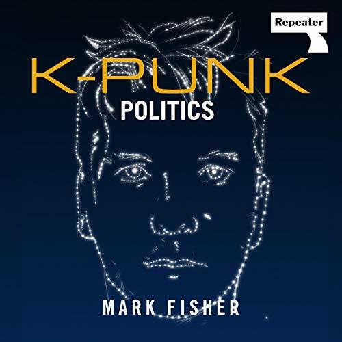 K-Punk: Politics