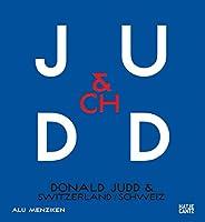 Donald Judd & Switzerland