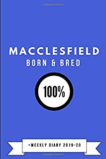 Macclesfield Born & Bred 100% • Weekly Diary 2019-20