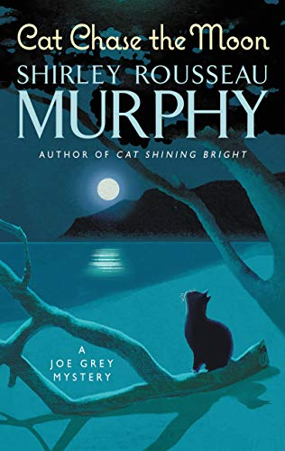 Cat Chase the Moon: A Joe Grey Mystery (Joe Grey Mystery Series)