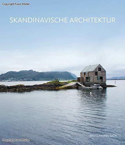 Skandinavische Architektur: Scandinavian Architecture