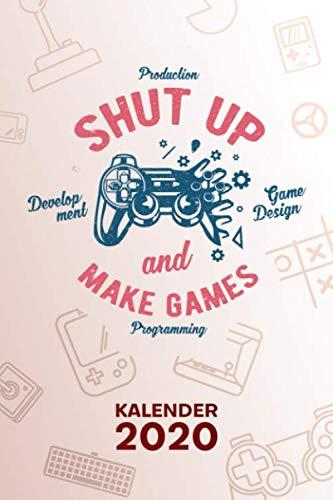 Price comparison product image KALENDER 2020: A5 Game Design Terminplaner für Spieleentwickler mit DATUM - 52 Kalenderwochen für Termine & To-Do Listen - Game Developer ... Game Development (German Edition)