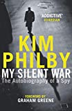 My Silent War: The Autobiography of a Spy (English Edition)