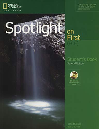 Spotlight on first. FCE. student's book. Per le Scuole superiori [Lingua inglese]: Student's Book + DVD-ROM