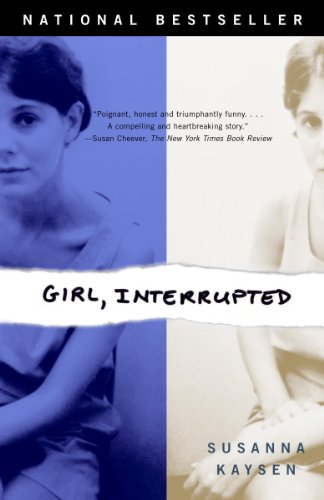 Girl, Interrupted by [Susanna Kaysen]
