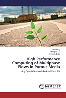 High Performance Computing of Multiphase Flows in Porous Media: Using OpenFOAM and the Intel Xeon Phi
