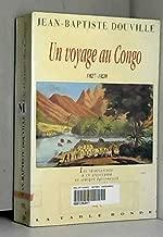 Un voyage au Congo, 1827-1828: Les tribulations d'un aventurier en Afrique équinoxiale (French Edition)