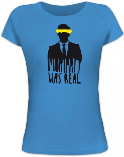 Shirtstreet24, Moriarty was REAL, Lady/Girlie Funshirt Fun T-Shirt, Größe: L,Blue Lagoon