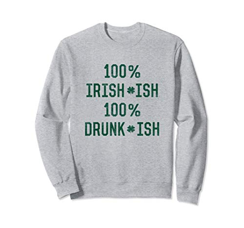 Funny Meme Green Shamrock Irish Drinking St Patricks Day Sweatshirt
