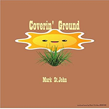 Coverin' Ground