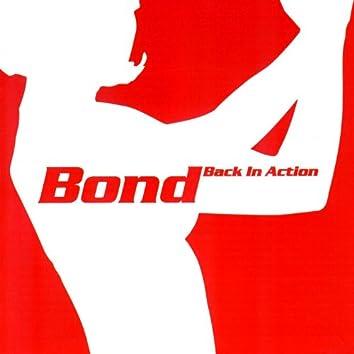 Bond Back In Action