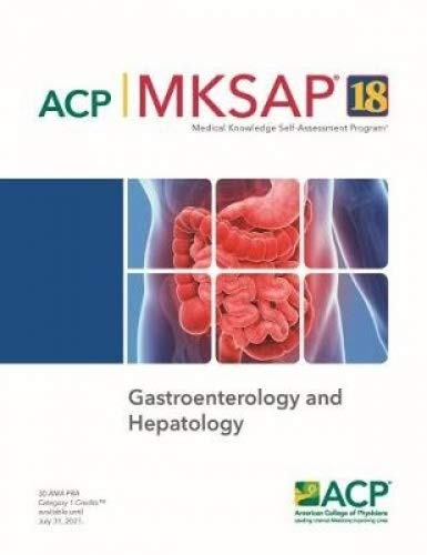 Compare Textbook Prices for MKSAP® 18 Gastroenterology and Hepatology  ISBN 9781938245503 by John Poterucha (editor)