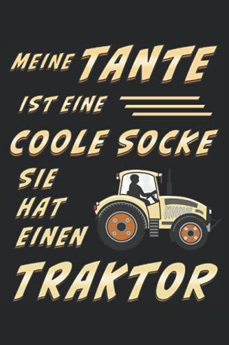 MEINE TANTE IST EINE COOLE SOCKE SIE HAT EINEN TRAKTOR: Coole Socke Traktor, Liniert, kariert und punktiertes Notizbuch-Tagebuch bzw. Übungsbuch mit 120 Seiten