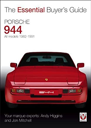 Porsche 944: All models 1982-1991 (Essential Buyers Guide) by Andy Higgins Jon Mitchell(2014-04-01)