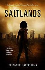 Saltlands: a post-apocalyptic fantasy romance (Population Book 2)