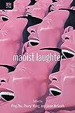 Maoist Laughter