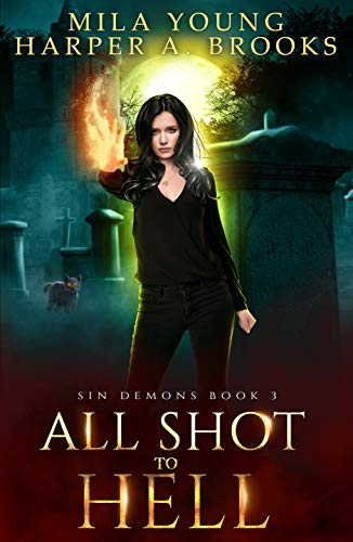 All Shot to Hell: A Demon Romance (Sin Demons Book 3) (English Edition)