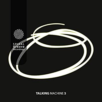 Talking Machine 5