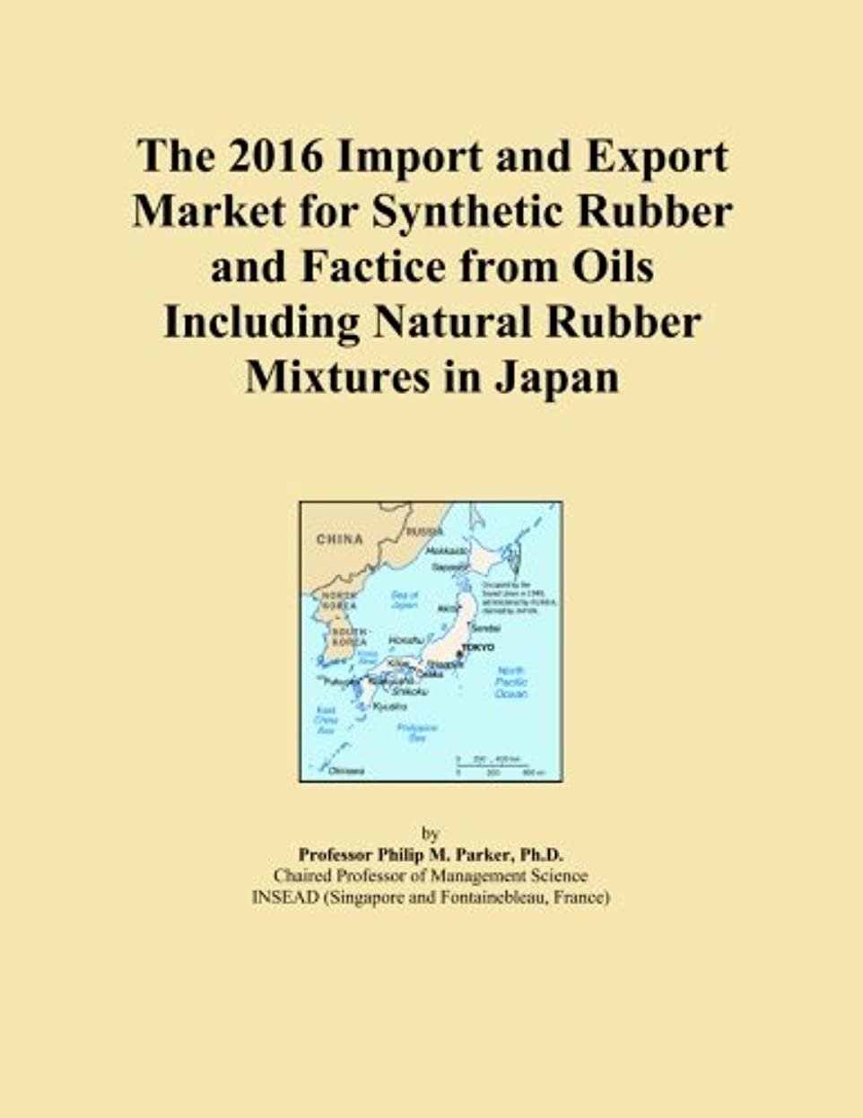 The 2016 Import and Export Market for Synthetic Rubber and Factice from Oils Including Natural Rubber Mixtures in Japan