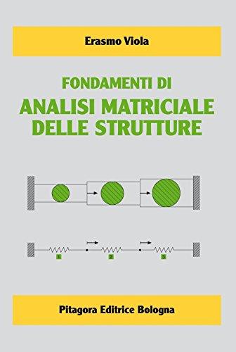 Fondamenti di analisi matriciale delle strutture