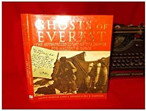 Ghosts of Everest The Search For Mallory and Irvine