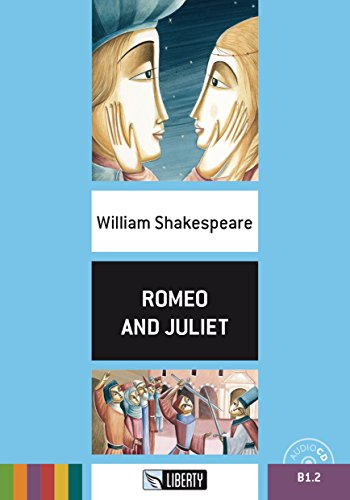 Romeo and Juliet. Con File audio per il download