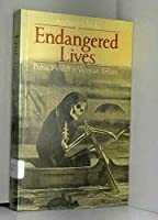 Endangered Lives: Public Health in Victorian Britain