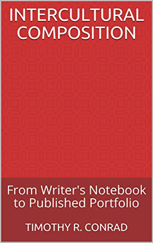 Intercultural Composition: From Writer's Notebook to Published Portfolio (English Edition)