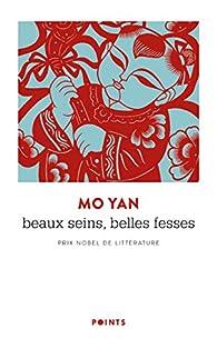 Beaux seins, belles fesses : Les enfants de la famille Shangguan par Mo Yan