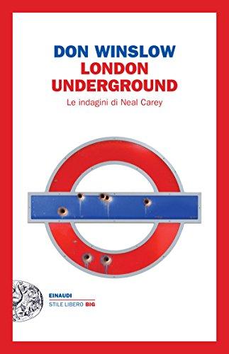 London underground. Le indagini di Neal Carey