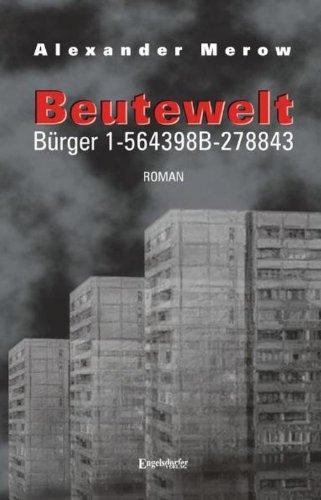 Buch: Beutewelt I. Bürger 1-564398B-278843 von Alexander Merow