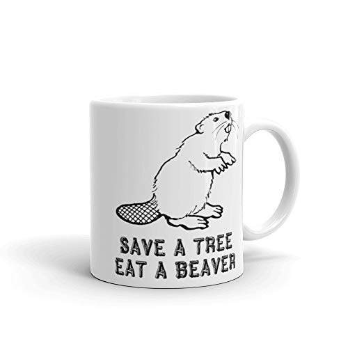 Taza de café divertida con texto 'Save A Tree Eat A Beaver' ('Save A Tree Eat A Beaver' ('Save A Tree Eat A Beaver') para Él, Her Man or Woman Holiday Gifts for What' ('Save A Tree Eat A Beaver')