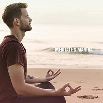 Meditate & Mantra