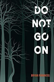Do Not Go on