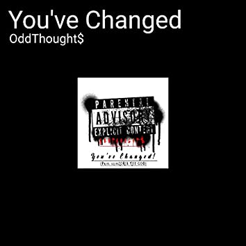 You've Changed (feat. M)