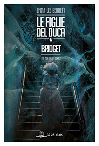 Le figlie del Duca IV: Bridget - The Northcliff Series