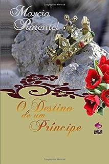 O Destino de Um Principe