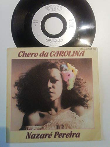 CHERO DA CAROLINA / O POVO TA LA - 45 TOURS -