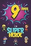 9 años y ya Superhéroe: Diario para Niño de 9 años, Cuad