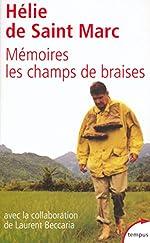 Mémoire - Les champs de braises de Hélie de Saint Marc
