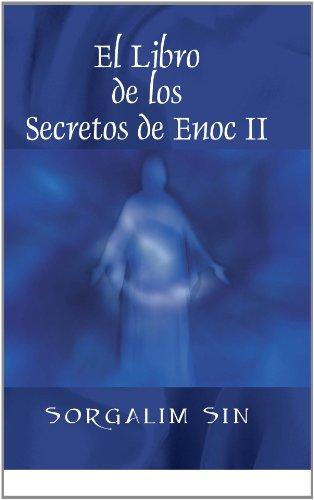 El Libro de los Secretos de Enoc II